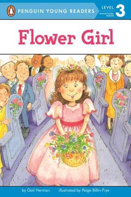 Flower Girl By Herman, Gail/ Billin-Frye, Paige (ILT)