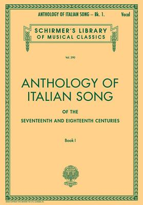 Anthology of Italian Song of the 17th And 18th Centuries By Parsotti, Alessandro (CRT)/ Hal Leonard Publishing Corporation (COR)