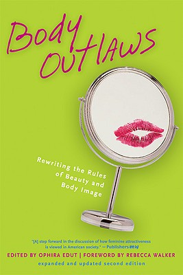 Body Outlaws By Edut, Ophira (EDT)